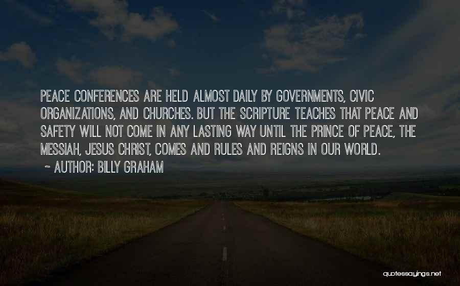 Jesus The Way Quotes By Billy Graham