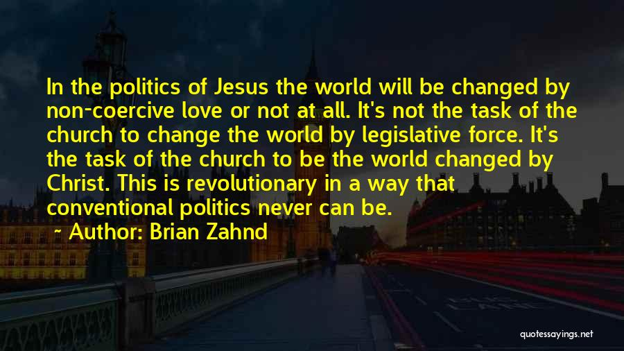 Jesus The Way Quotes By Brian Zahnd