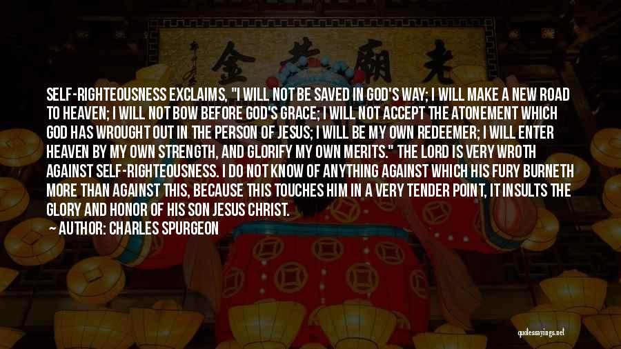 Jesus The Way Quotes By Charles Spurgeon