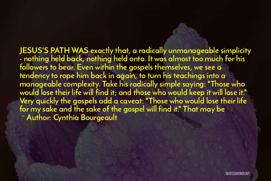 Jesus The Way Quotes By Cynthia Bourgeault