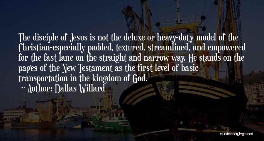 Jesus The Way Quotes By Dallas Willard