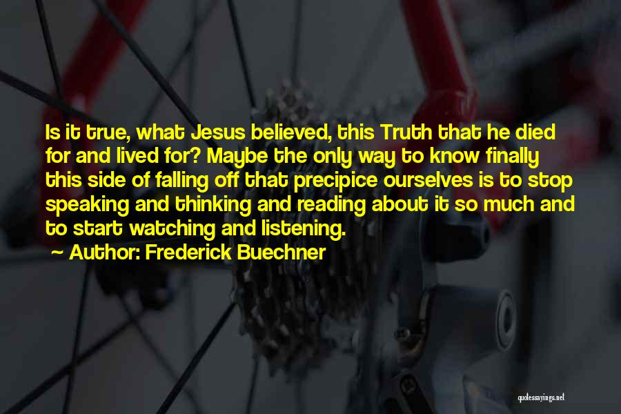 Jesus The Way Quotes By Frederick Buechner