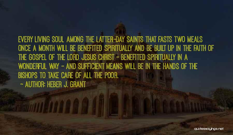 Jesus The Way Quotes By Heber J. Grant