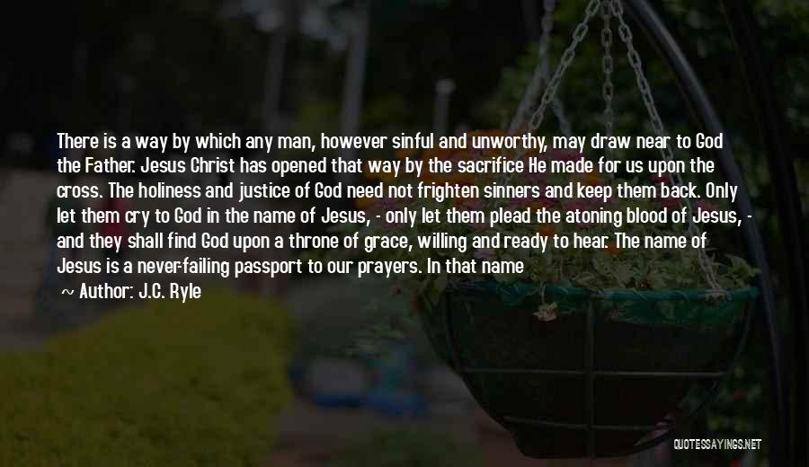 Jesus The Way Quotes By J.C. Ryle