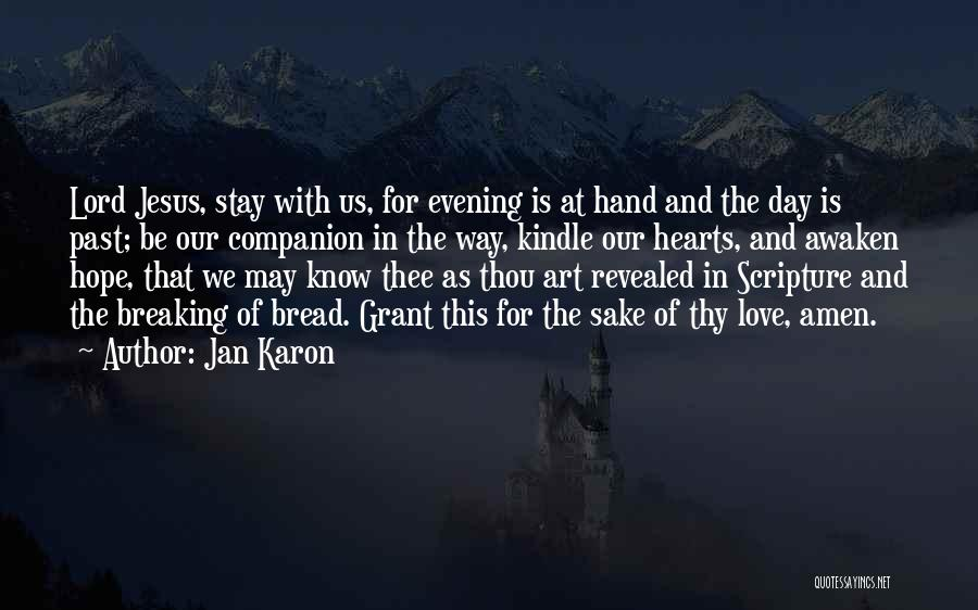 Jesus The Way Quotes By Jan Karon