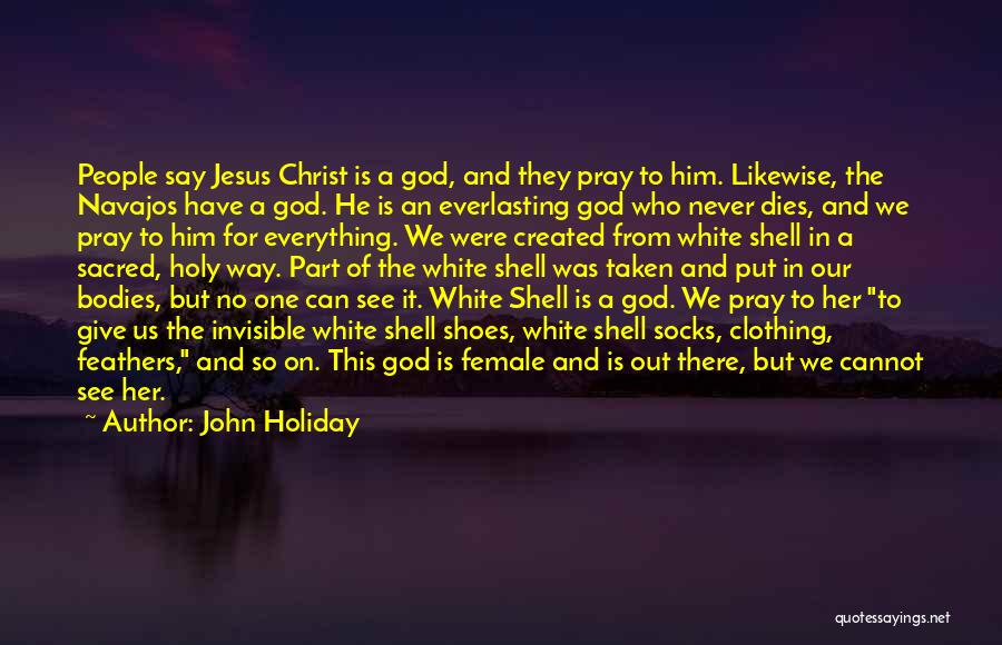 Jesus The Way Quotes By John Holiday