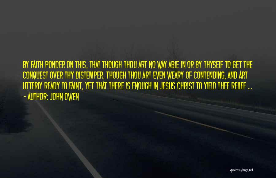 Jesus The Way Quotes By John Owen