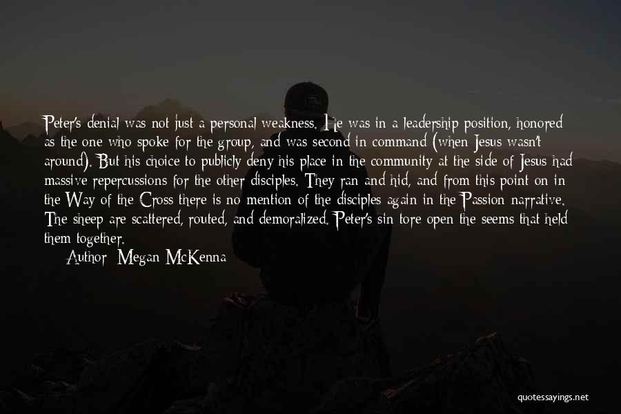 Jesus The Way Quotes By Megan McKenna