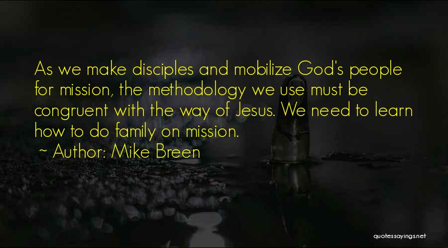 Jesus The Way Quotes By Mike Breen