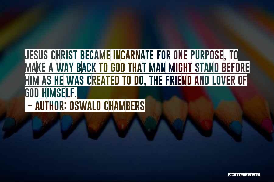 Jesus The Way Quotes By Oswald Chambers