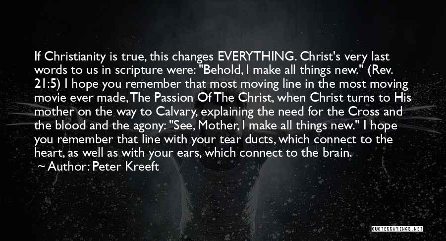Jesus The Way Quotes By Peter Kreeft