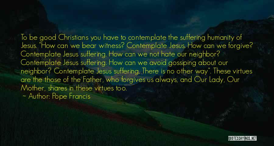 Jesus The Way Quotes By Pope Francis