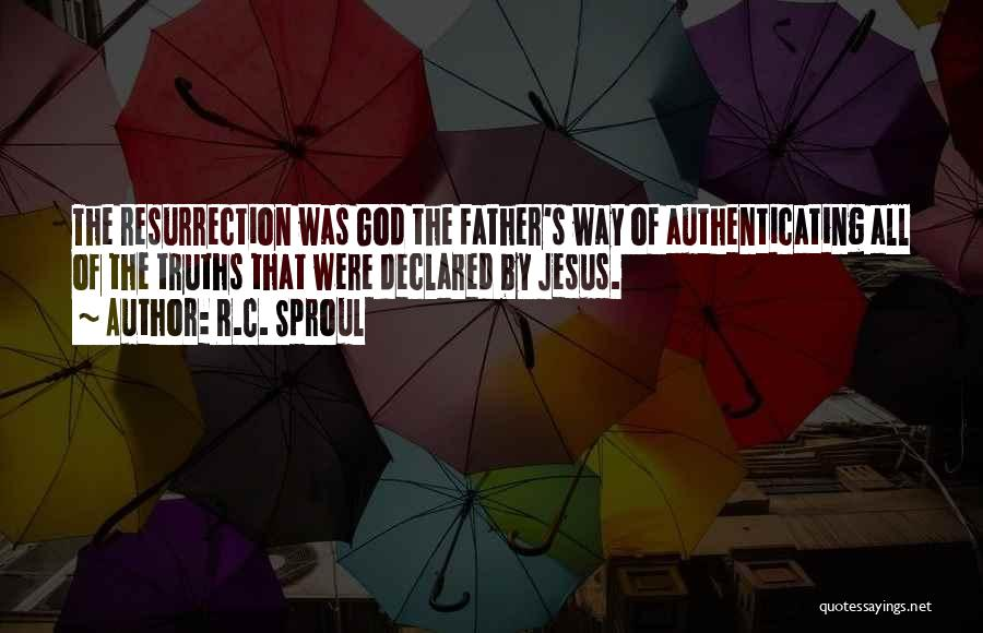 Jesus The Way Quotes By R.C. Sproul