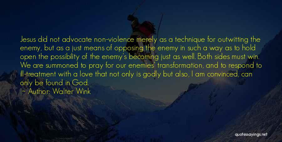 Jesus The Way Quotes By Walter Wink