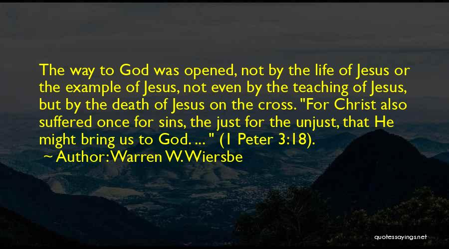 Jesus The Way Quotes By Warren W. Wiersbe
