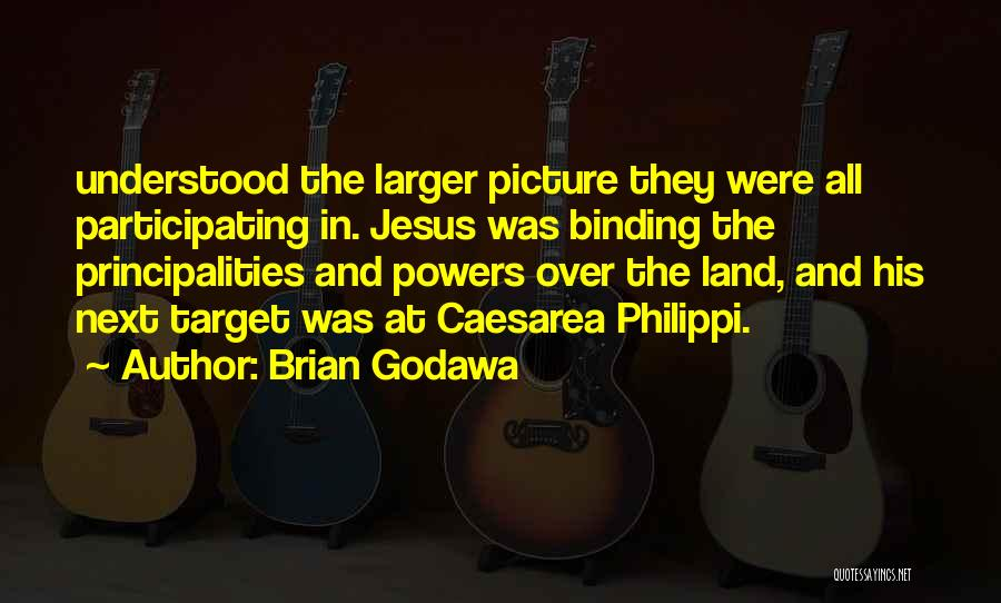 Jesus With Picture Quotes By Brian Godawa