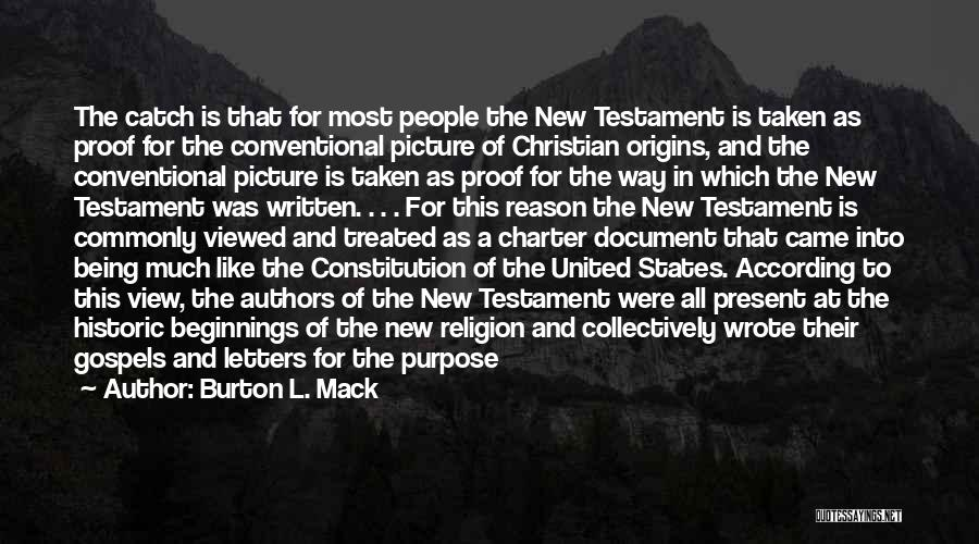 Jesus With Picture Quotes By Burton L. Mack