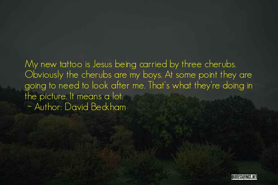 Jesus With Picture Quotes By David Beckham