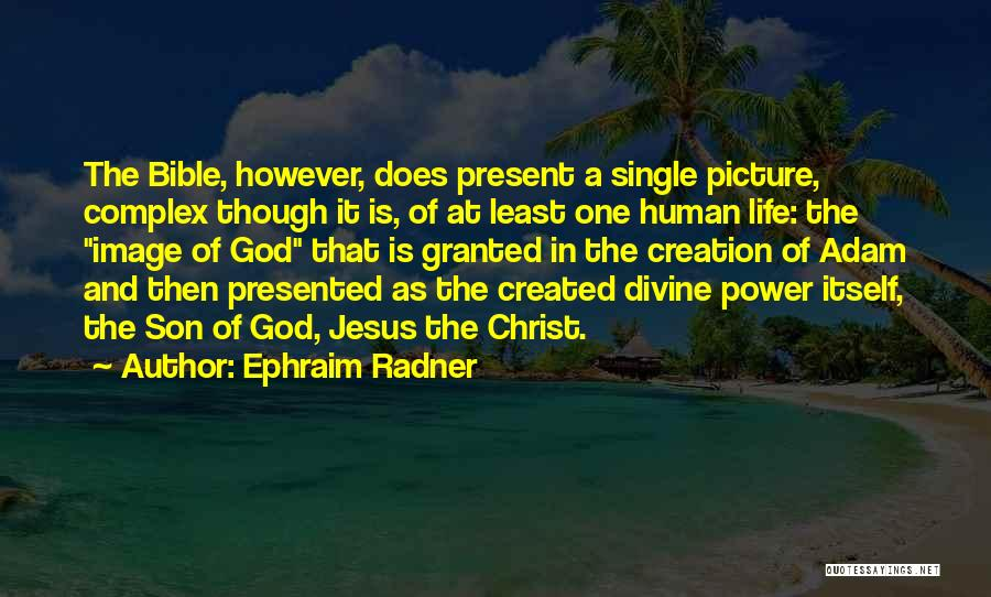 Jesus With Picture Quotes By Ephraim Radner