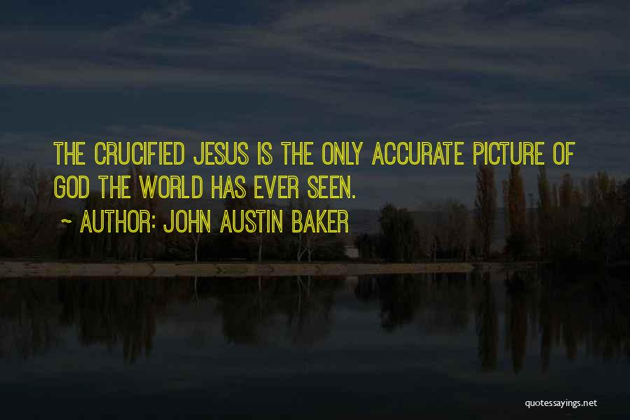 Jesus With Picture Quotes By John Austin Baker