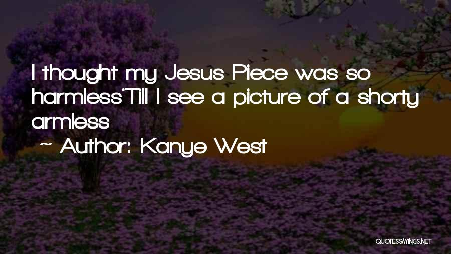 Jesus With Picture Quotes By Kanye West