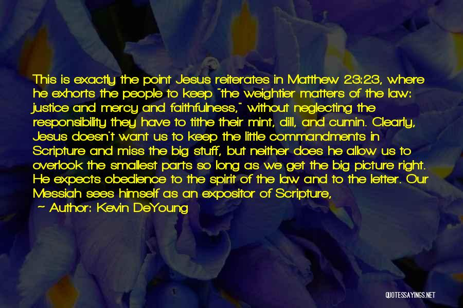 Jesus With Picture Quotes By Kevin DeYoung