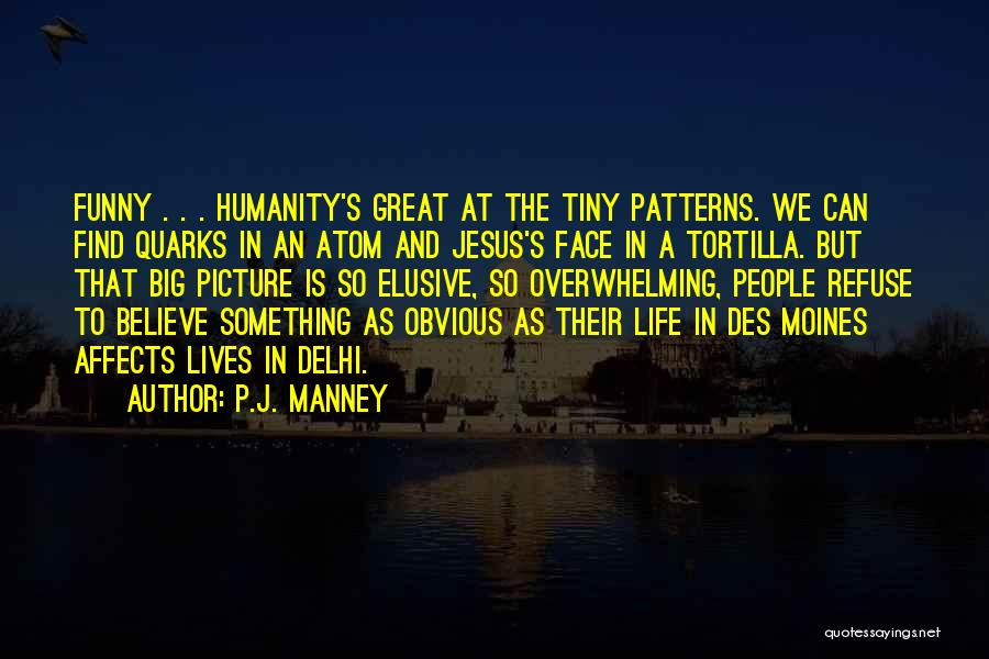 Jesus With Picture Quotes By P.J. Manney