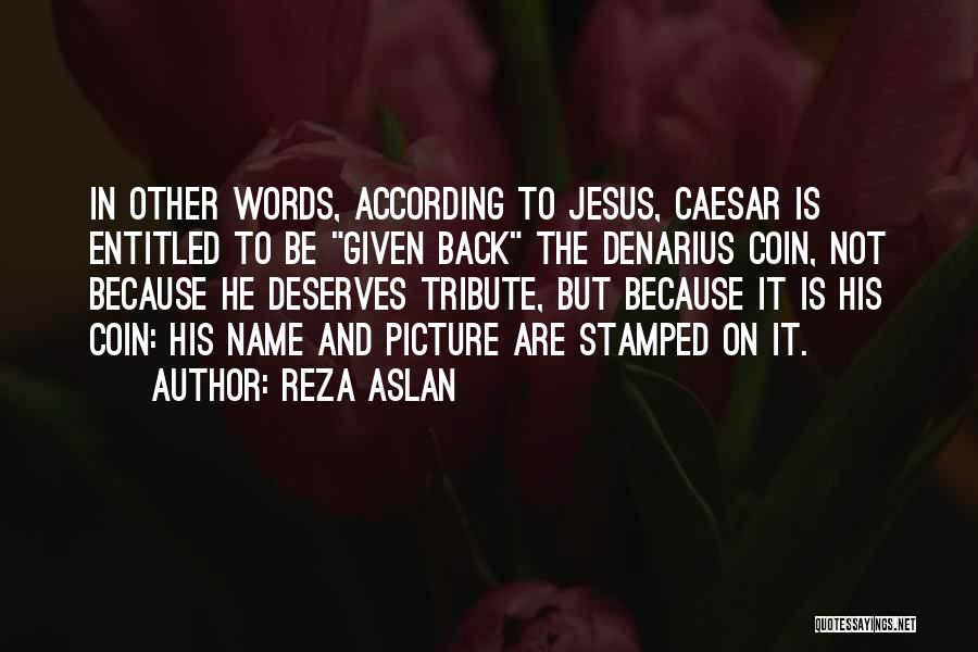 Jesus With Picture Quotes By Reza Aslan