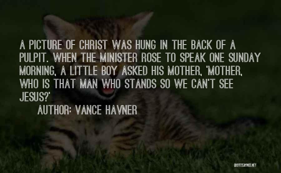 Jesus With Picture Quotes By Vance Havner