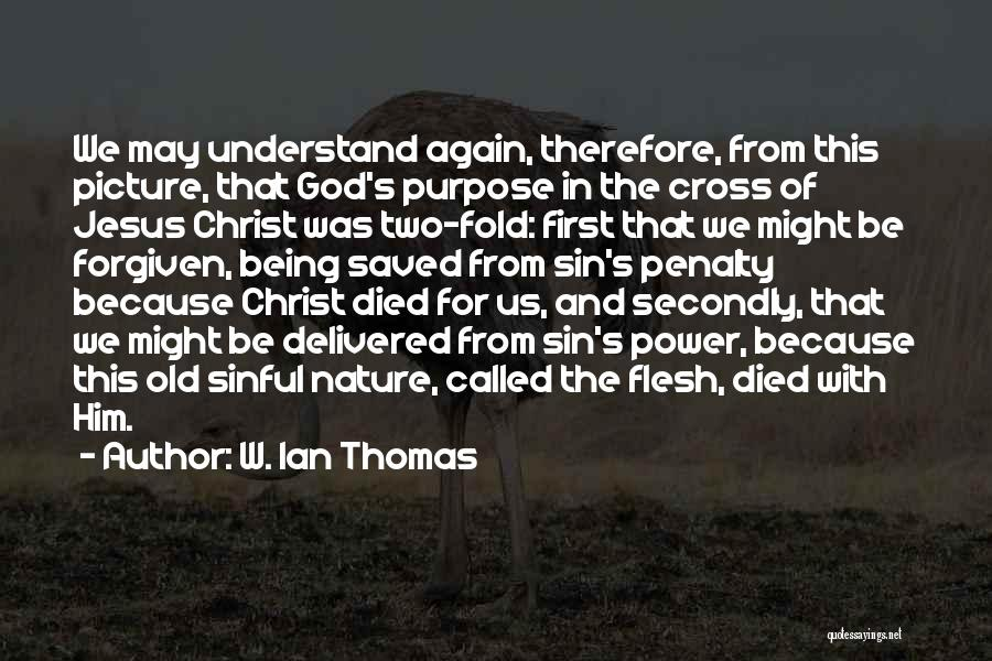 Jesus With Picture Quotes By W. Ian Thomas