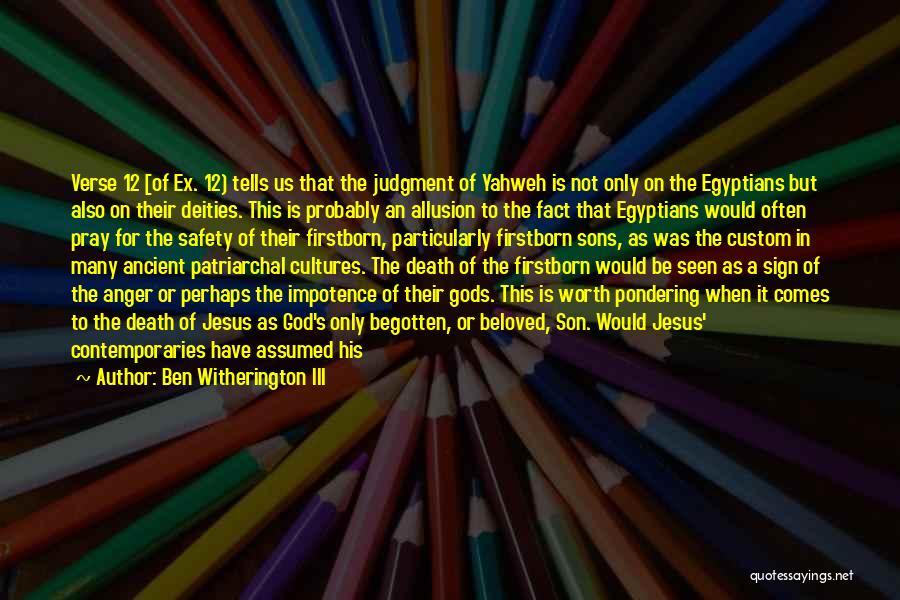 Jesus Wrath Quotes By Ben Witherington III