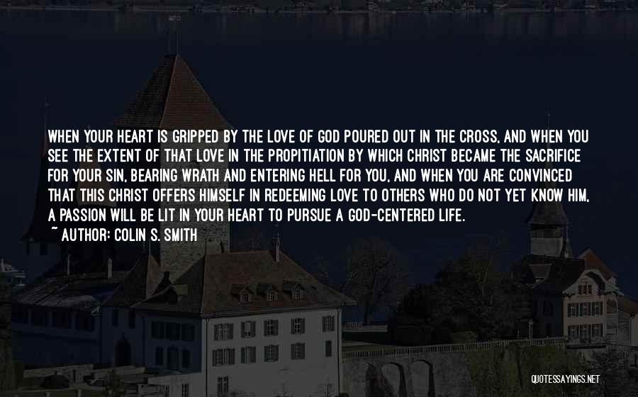 Jesus Wrath Quotes By Colin S. Smith