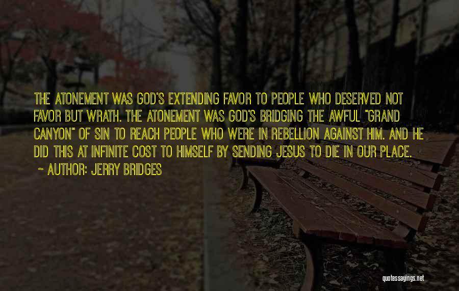 Jesus Wrath Quotes By Jerry Bridges