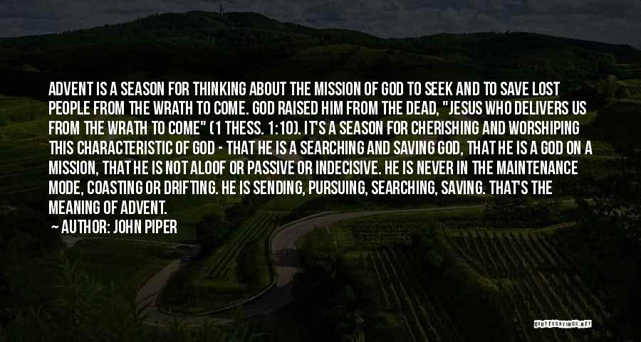 Jesus Wrath Quotes By John Piper
