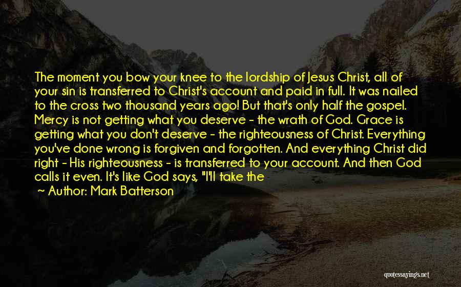 Jesus Wrath Quotes By Mark Batterson