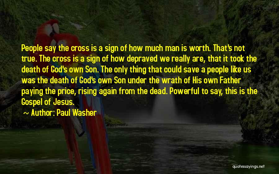 Jesus Wrath Quotes By Paul Washer
