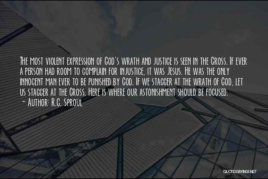 Jesus Wrath Quotes By R.C. Sproul