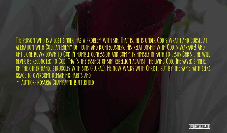Jesus Wrath Quotes By Rosaria Champagne Butterfield