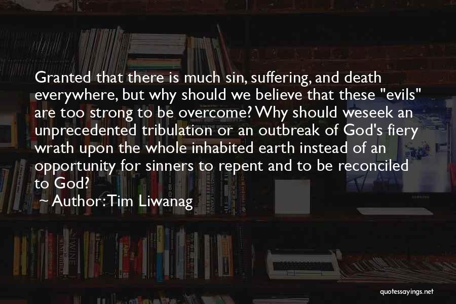 Jesus Wrath Quotes By Tim Liwanag