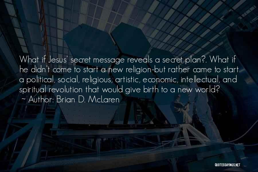 Jesus's Birth Quotes By Brian D. McLaren
