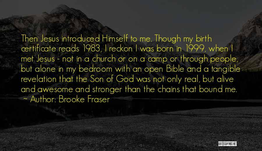 Jesus's Birth Quotes By Brooke Fraser