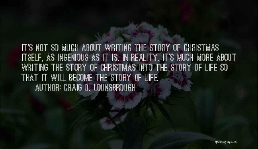 Jesus's Birth Quotes By Craig D. Lounsbrough