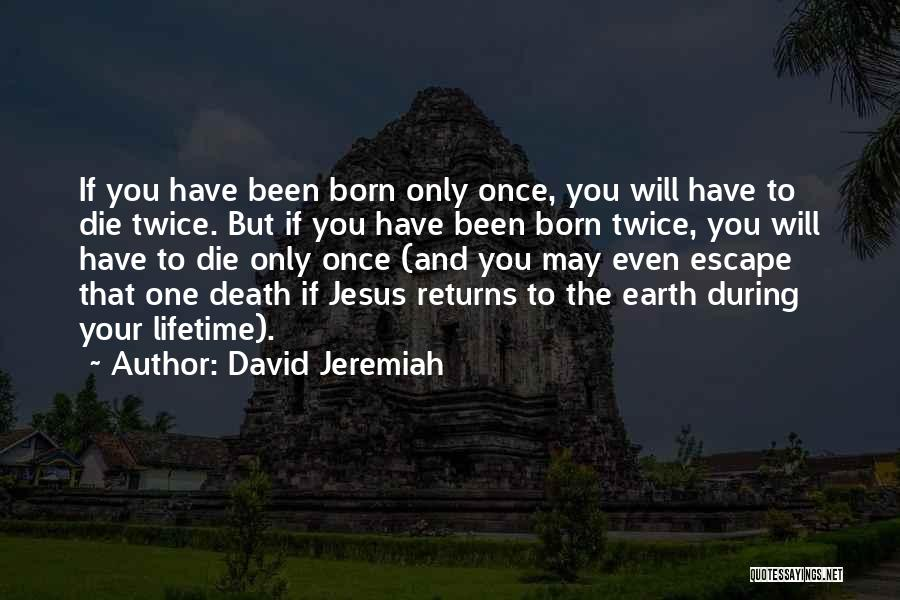 Jesus's Birth Quotes By David Jeremiah
