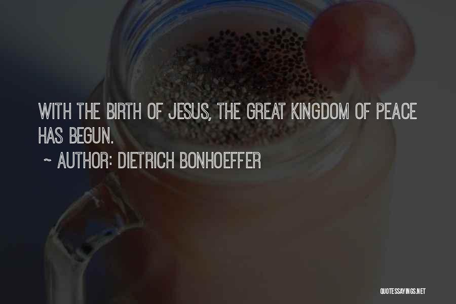 Jesus's Birth Quotes By Dietrich Bonhoeffer