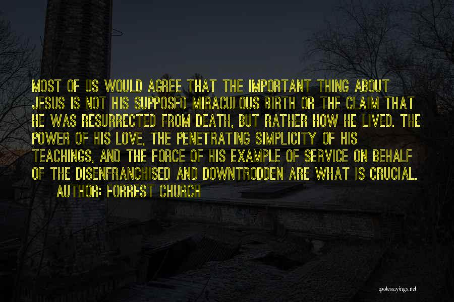 Jesus's Birth Quotes By Forrest Church