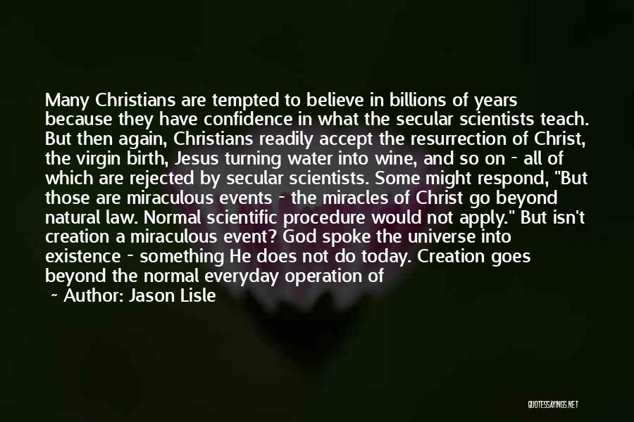 Jesus's Birth Quotes By Jason Lisle