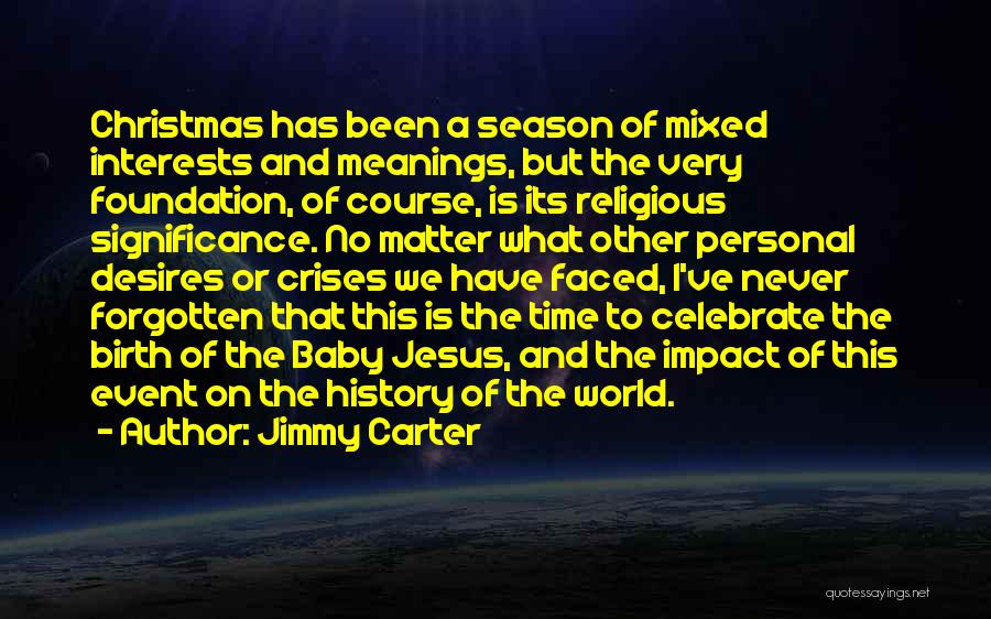 Jesus's Birth Quotes By Jimmy Carter