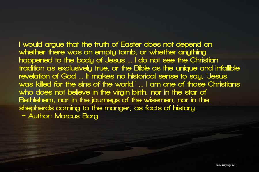 Jesus's Birth Quotes By Marcus Borg