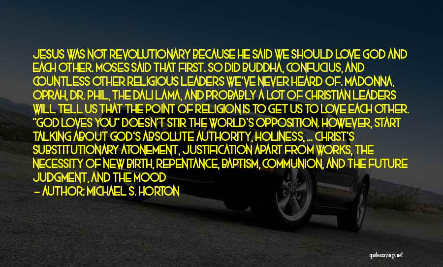 Jesus's Birth Quotes By Michael S. Horton