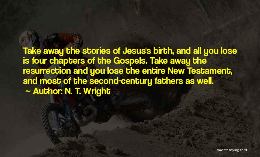 Jesus's Birth Quotes By N. T. Wright